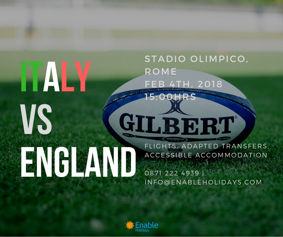 Accessible Flights and Accommodation for Italy vs England Six Nations 2018